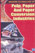 Modern Technology of Pulp, Paper and Paper Conversion Industries