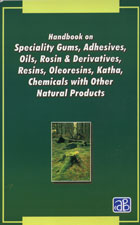 Handbook on Speciality Gums, Adhesives , Oils, Rosin & Derivatives, Resins, Oleoresins, Katha, Chemicals with other Natural Products