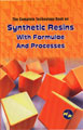 The Complete Technology Book on Synthetic Resins with Formulae & Processes