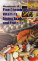 Handbook on Fine Chemicals, Vitamins, Amino Acids and Proteins