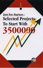 Just for Starters : Selected Projects to Start with 35,00,000
