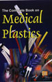The Complete Book on Medical Plastics
