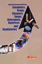 Selected Formulary Book on Cosmetics, Drugs, Cleaners, Soaps, Detergents, Dentrices and Depilatories