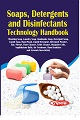 Soaps, Detergents and Disinfectants Technology Handbook (3rd Revised Edition)
