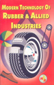 Modern Technology Of Rubber & Allied Industries