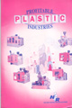 Profitable Plastic Industries