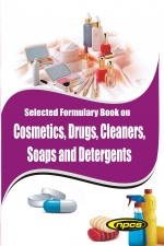 Selected Formulary Book on Cosmetics, Drugs, Cleaners, Soaps and Detergents