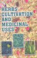 Herbs Cultivation & Medicinal Uses (2nd Edition)