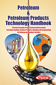 Petroleum & Petroleum Products Technology Handbook (Thermal Cracking of Pure Saturated Hydrocarbons, Petroleum Asphalts, Refinery Products, Blending and Compounding, Oil Refining and Residual Fuel Oils)