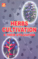 Herbs Cultivation & Their Utilization