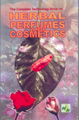 The Complete Technology Book on Herbal Perfumes & Cosmetics