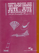 Handbook On 100% Export Oriented Jute & Jute Products (Eco Friendly Projects)